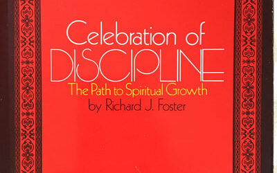 Review: Celebration of Discipline: The Path to Spiritual Growth