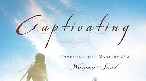 Review: Captivating by John & Stasi Eldredge